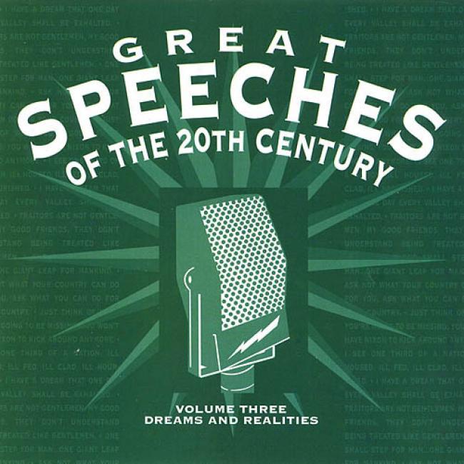 Great Speechhes Of 20th Century Vol.3: Dreams And Realities