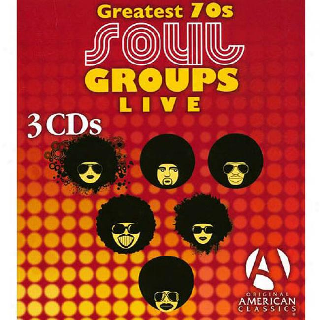 Greatest 70s Soul Groups Live (3 Disc Box Set)