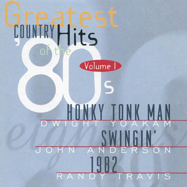 Greatest Country Hits Of The 80s, Vol.1 (remaster)