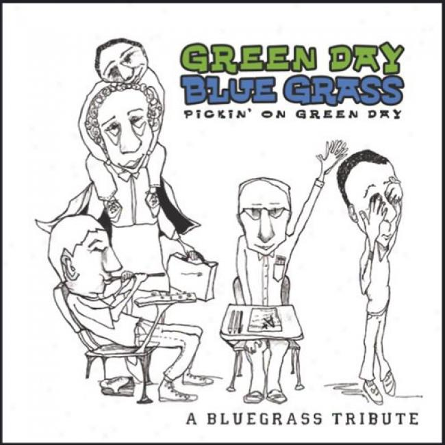 Green Day Blue Grass: Pickin' On Green Day - A Bluegrass Grant