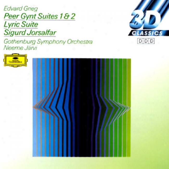 Grieeg: Peer Gynt Suites 1 And 2/lyric Suite/sigurd Jorsalfar