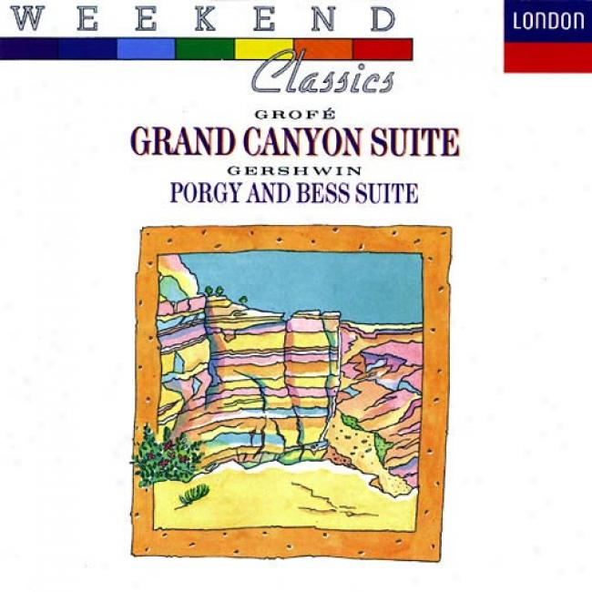 Grofe: Grand Canyon Suite/gdrshwin: Porgy And Bess Suite