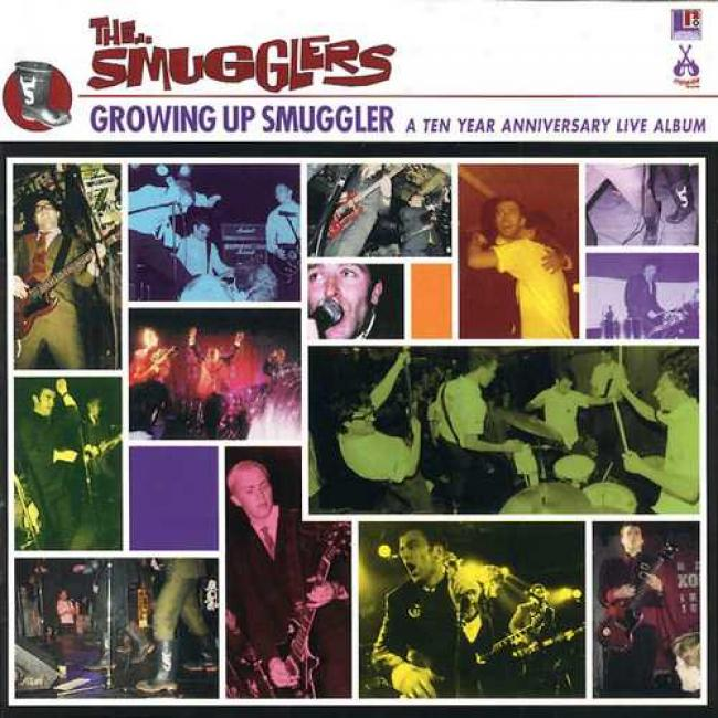 Growing Up Smugglers: 10 Years Anniversary Live