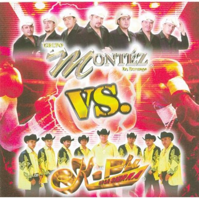 Grupo Montez De Durango Vs. K-paz De La Sierra