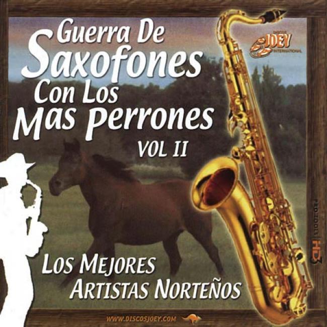 Guerra De Saxofones Con Los Mas Perrones, Vol.2