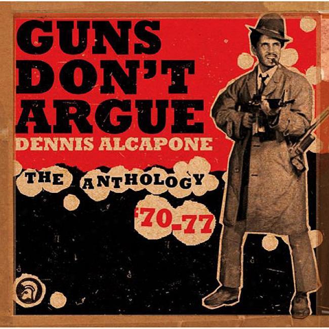 Guns Don't Argue: The Anthology'70-77 (2cd) (cd Slipcase)