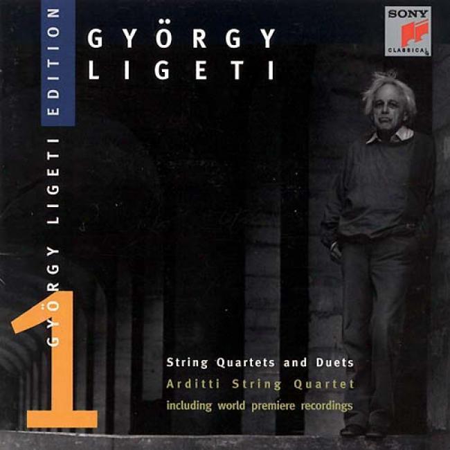 Gyorgy Ligeti Edition Vol. 1 - String Quartets And Duets