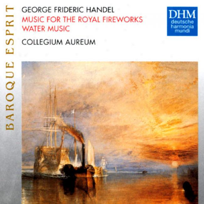 Handel: Baroque Esprit - Muxic For Th eRoyal Fireworks/water Music