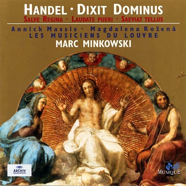 Handel: Dixit Dominus, Etc/minkowski, Massis, Kozena, Et Al