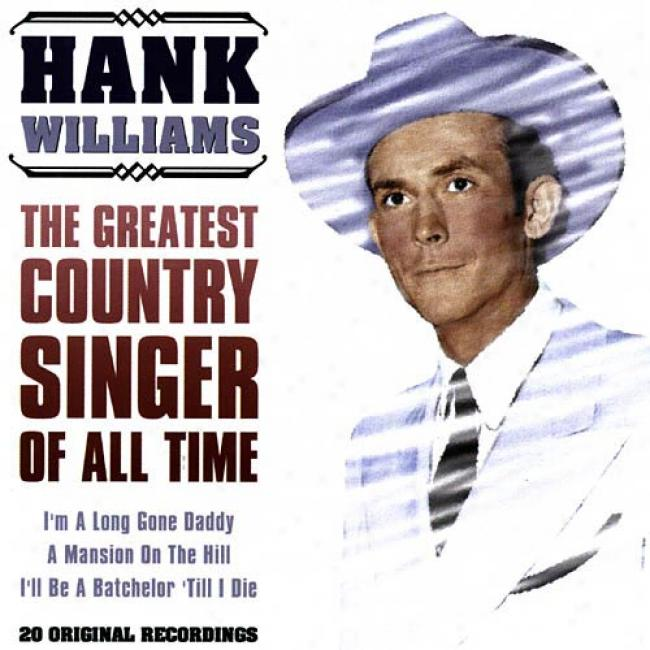 Hank Williams: The Greatest Country Singer Of All Time