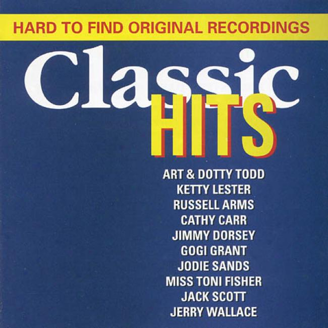 Hard To Find Original Recordngs: Classic Hits