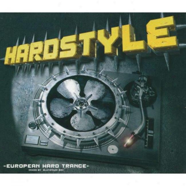 Hardstyle: European Hard Trance (2cd) (digi-pak)