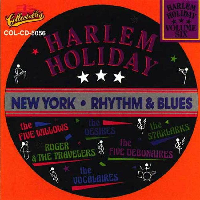 Harlem Holiday: New York Rhythm & Blues Vol. 6