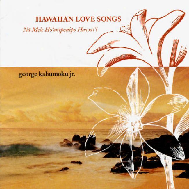 Hawiian Love Sngs (na Mele Ho'oniponipo Hawai'i)
