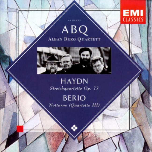 Haydn: String Quartetq Op.77/berio: Notturno (quartetto Iii)