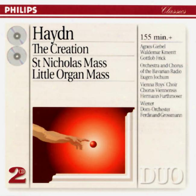 Haydn: The Creation - St Nicholas Mass - Little Organ Mass
