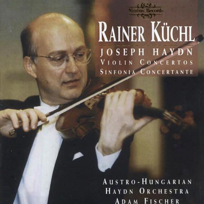Haydn: Violin Concertos & Sinfonia Concertate
