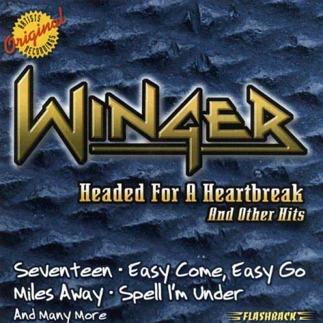 Headed For A Heartbreak And Other Hits (remaster)