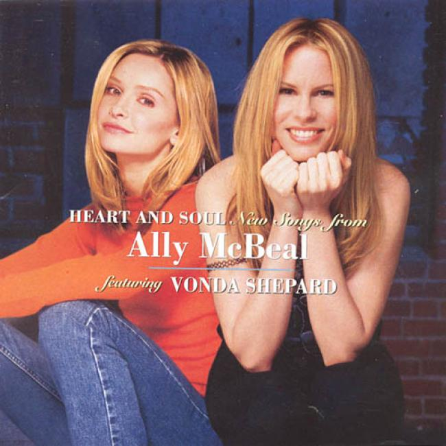 Heart And Soul: New Songs From Ally Mcbeal Soundtrack