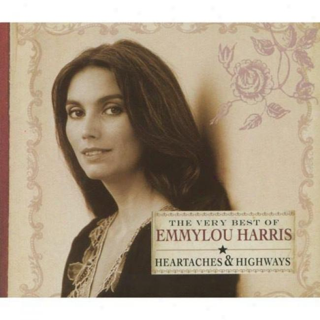 Heartaches & Highways: The Very Best Of Emmylou Harris (cd Slipcase)