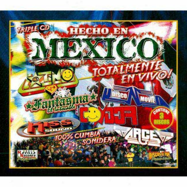 Hecho En Mexico: Totalmente En Vivo! (limited Edition) (3 Disc Box Write)
