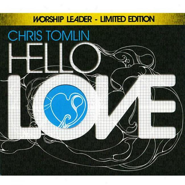 Hello Love (limited Edition) (includes Bonus Disc)