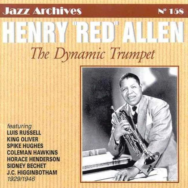 Henry 'red' Allen 1929-1946: The Dynamic Trumpet