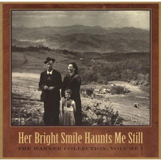 Her Bright Smile Haunts Me Still: The Warner Collection Vol.i