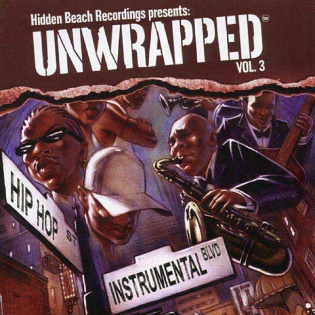 Hidden Run ashore Recordings Presents: Unwrapped, Vol.3