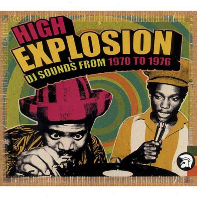 High Explosion: Dj Sounds From 1970 To 1976 (2cd) (cd Slipcasw) (remaster)