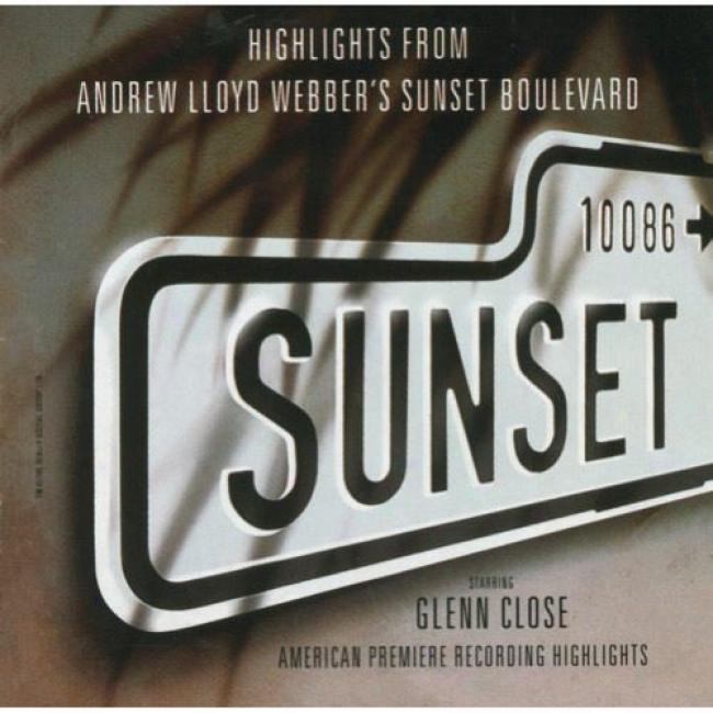Highlights From Andrew Llod Webber's Sunset Blvd.