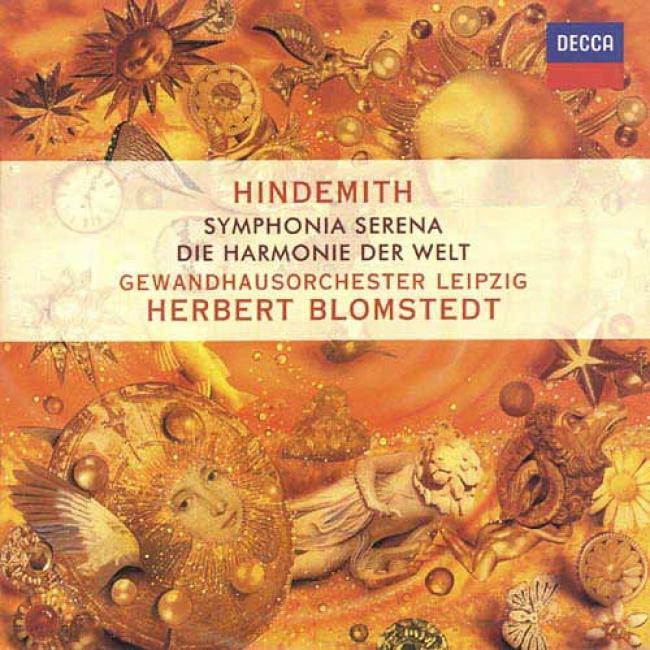 Hindemith: Sinfonia Serena/die Harmonie Der Welt