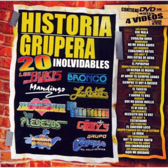 Historia Grupera: 20 Inolvidbles (includes Dvd)