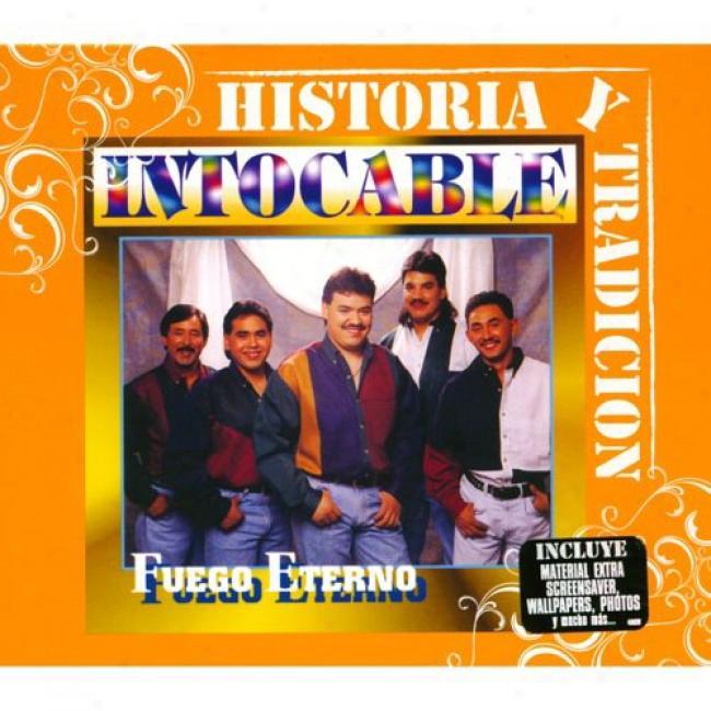 Historia Y Tradicion: Fuego Eterno (cd Sllpcase)