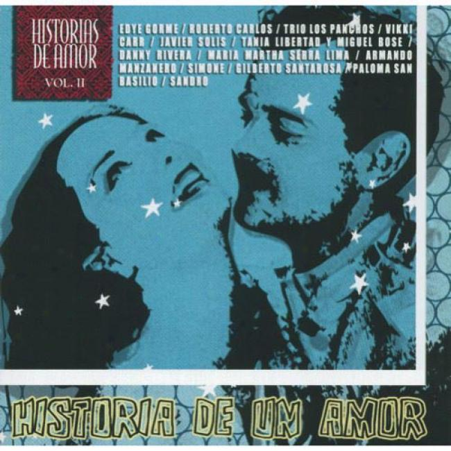 Historias De Amor, Vol.ii: Historia De Un Amor