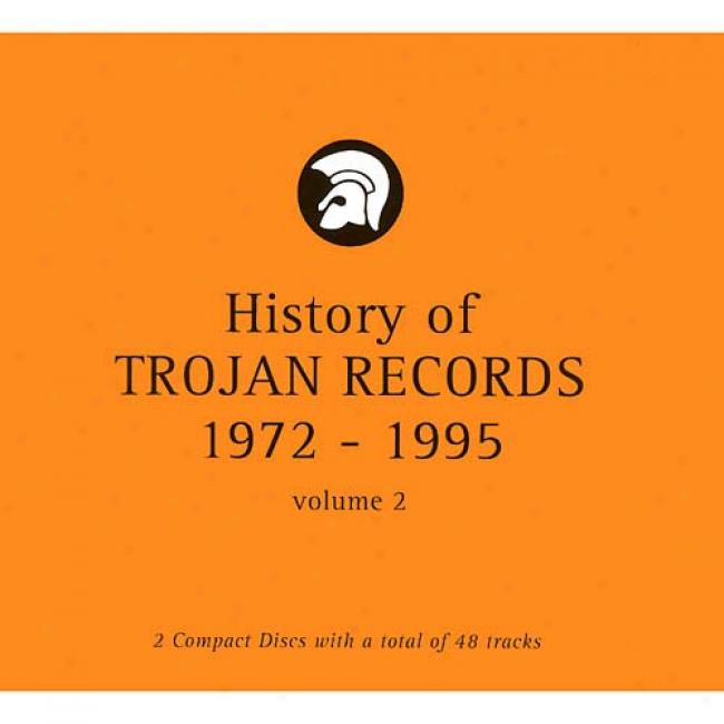 History Of Trojan Records 1972-1995, Vol.2 (2cd) (digi-pak)