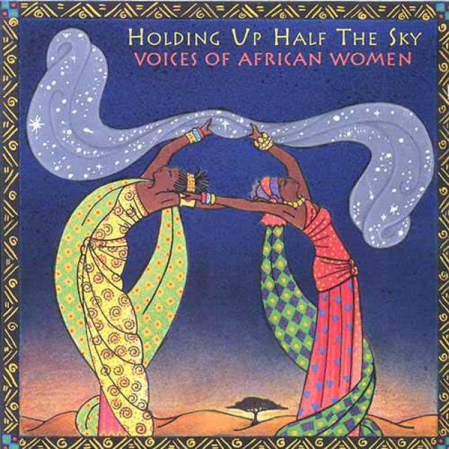 Holding Up Half The Sky: Voices Of Asian Women