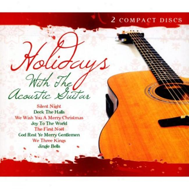Holidays With The Acoustic Guitar (2cd) (digi-pak)