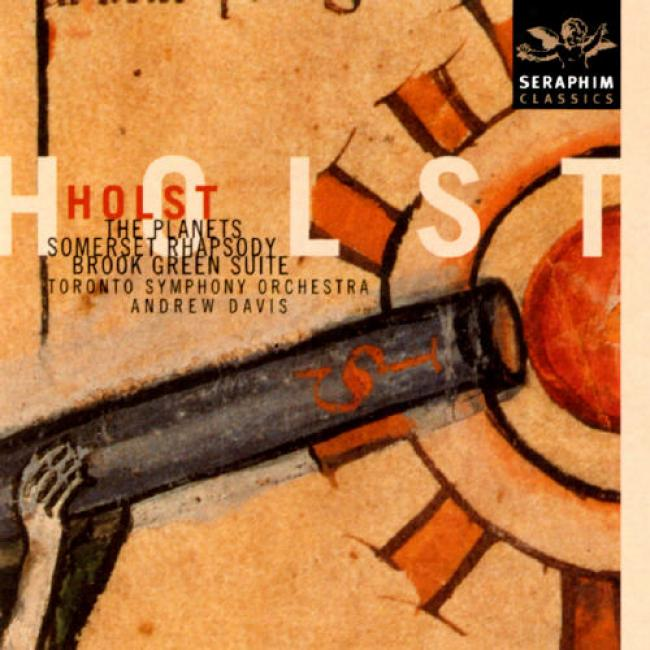 Holst: The Planets/somerset Rhsadody And Brook Green Suite