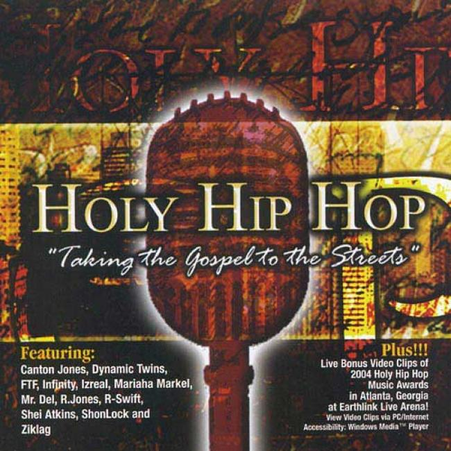 Holy Hip Hop: Taking The Gospel To The Streets, Vol.5