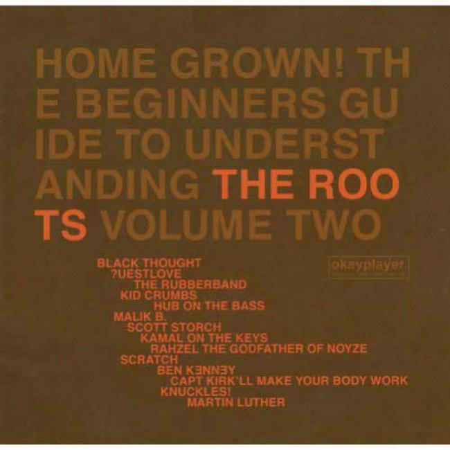 Home Grown! The Beginner's Guide To Understanding The Roots, Vol.2 (edited)