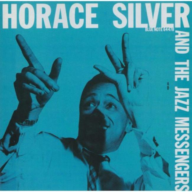 Horace Silver And The Jazz Messengers (remaster)