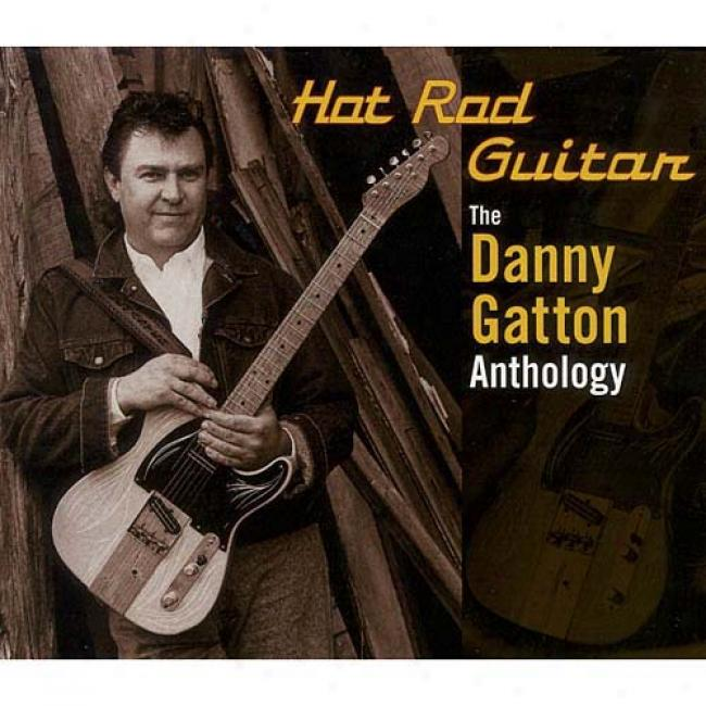 Hot Rod Guitar: The Danny Gatton Selections (2cd) (remaster)