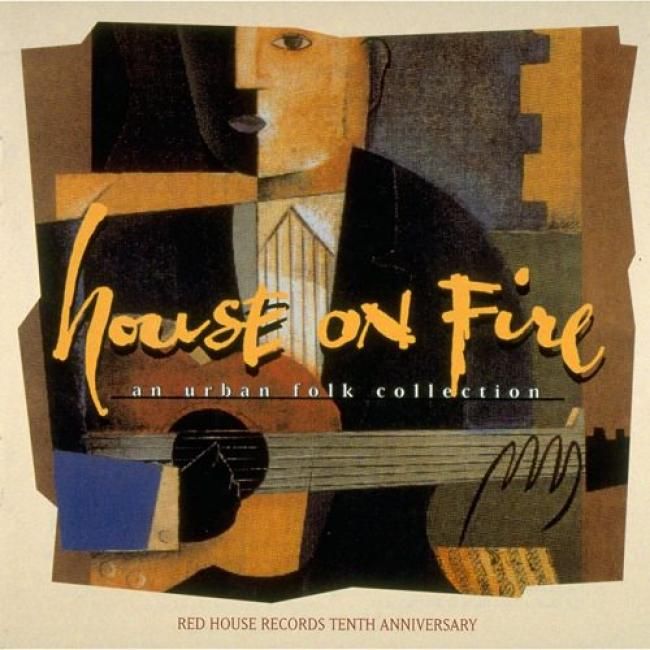 House On Fire: An Urban Folk Collection (10th Anniversary Edition)