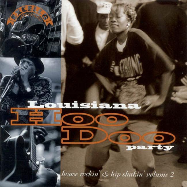 House Rockin' And Hip Shakin', Vol.2: Loiusiana Hoodoo Litigant