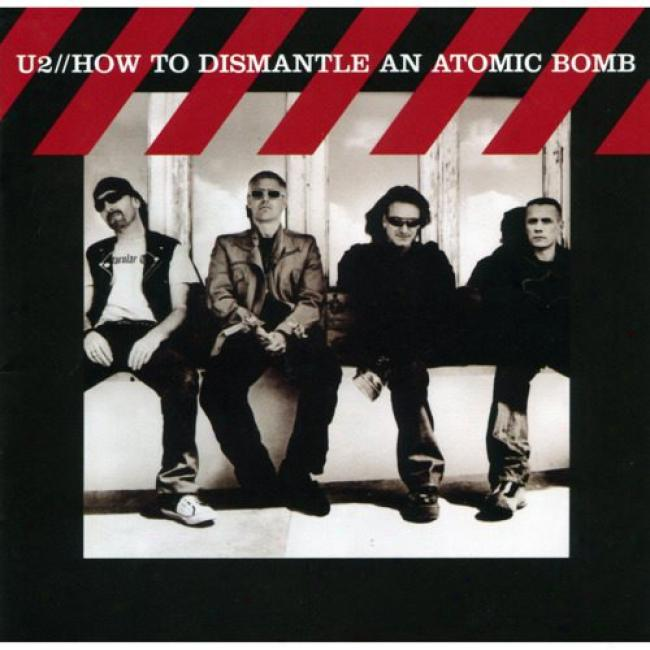 How To Dismantle An Atomic Bomb (includes Dvd) (deluxe Edition)