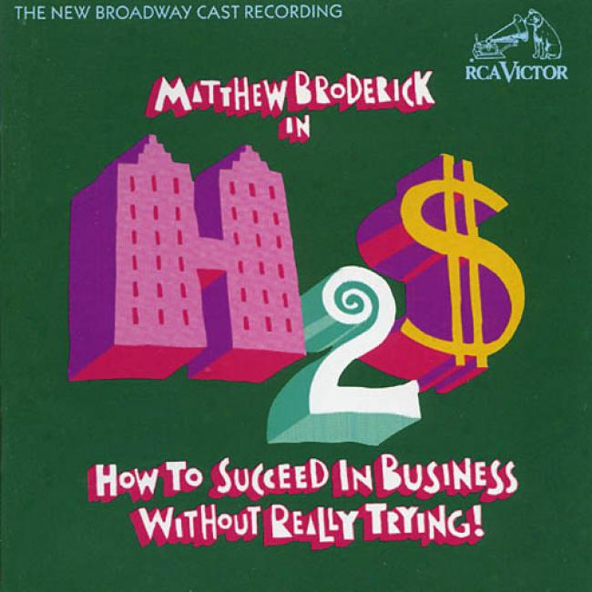 How To Succeed In Business Without Really Severe Soundtrack (collector's Edition) (dii-pak) (remaster