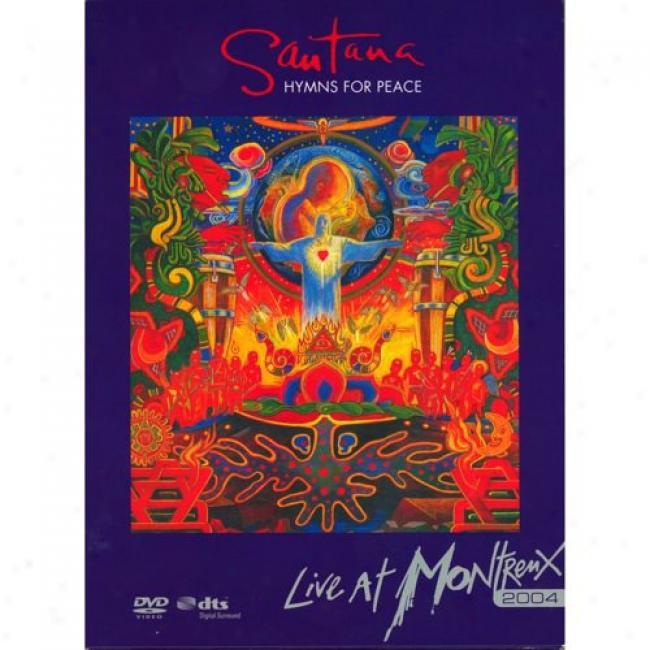 Hymns For Peace: Live At Montreux 2004 (2 Discs Music Dvd) (rigi-pak)