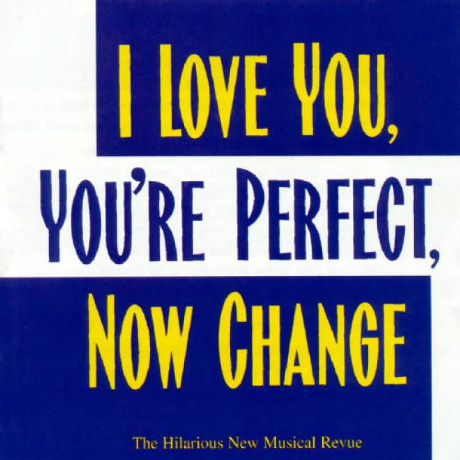 I Love You, You're Perfect, Now Change Soundtrack