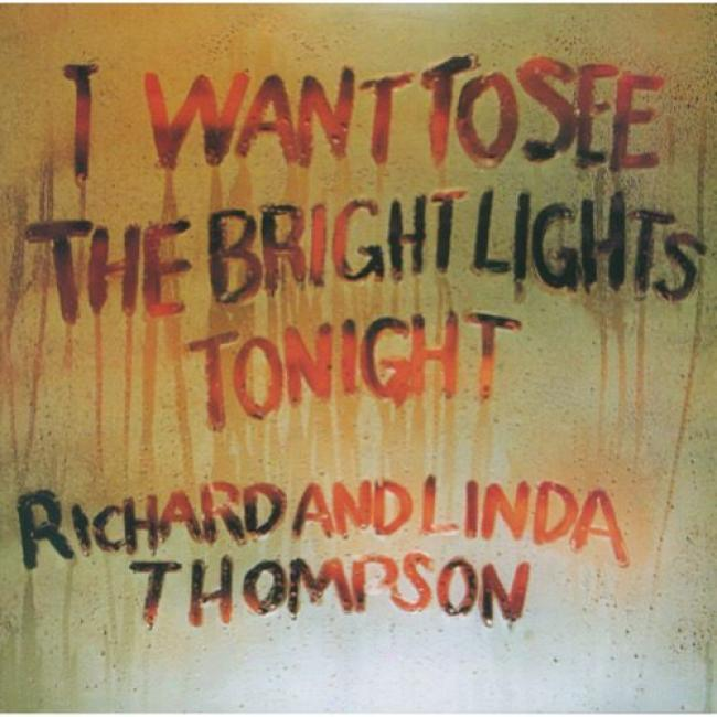 I Want To See The Bright Lights Tonigbt (cd Slipcase) (remaster)